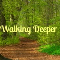 WalkingDeeper